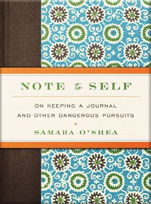 Note To Self by Samara O'Shea