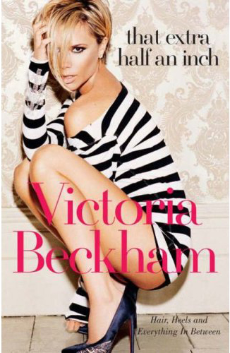 I'm actually taking notes from her now and then. Victoria Beckham is